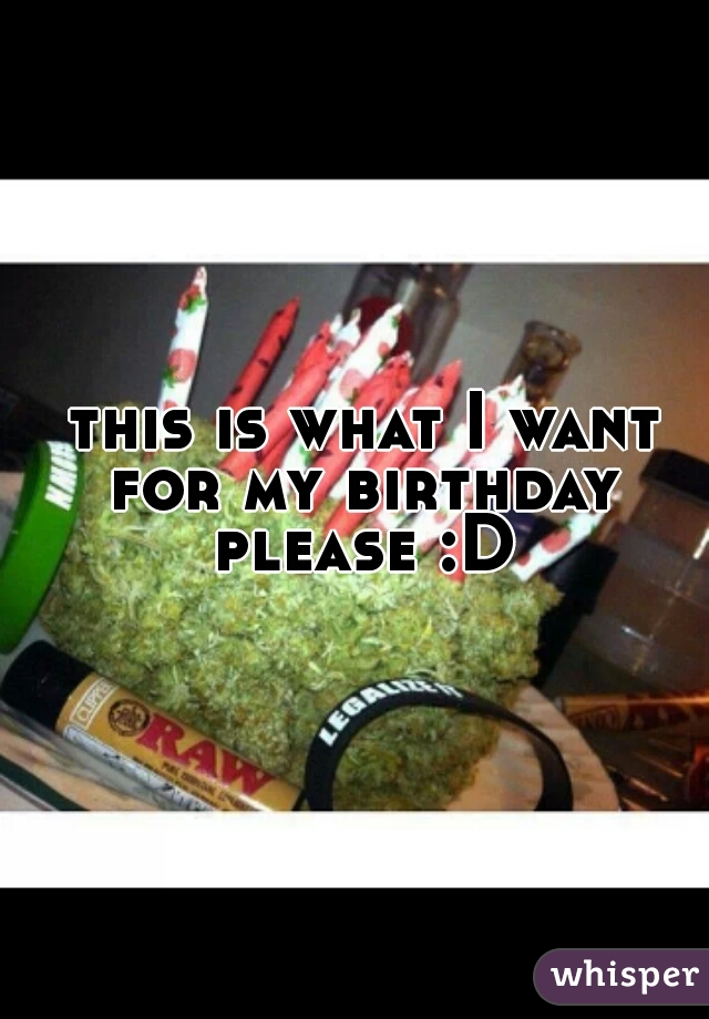 this is what I want for my birthday please :D