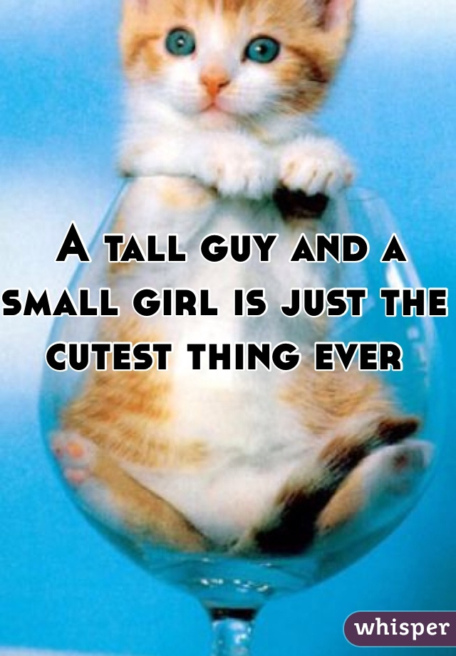 A tall guy and a small girl is just the cutest thing ever