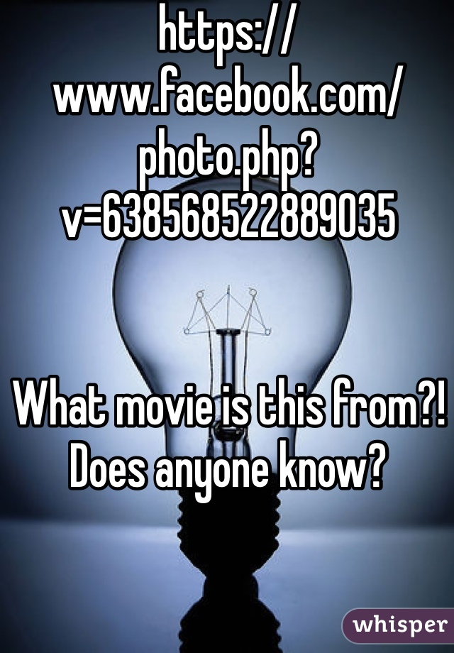 https://www.facebook.com/photo.php?v=638568522889035   What movie is this from?! Does anyone know?