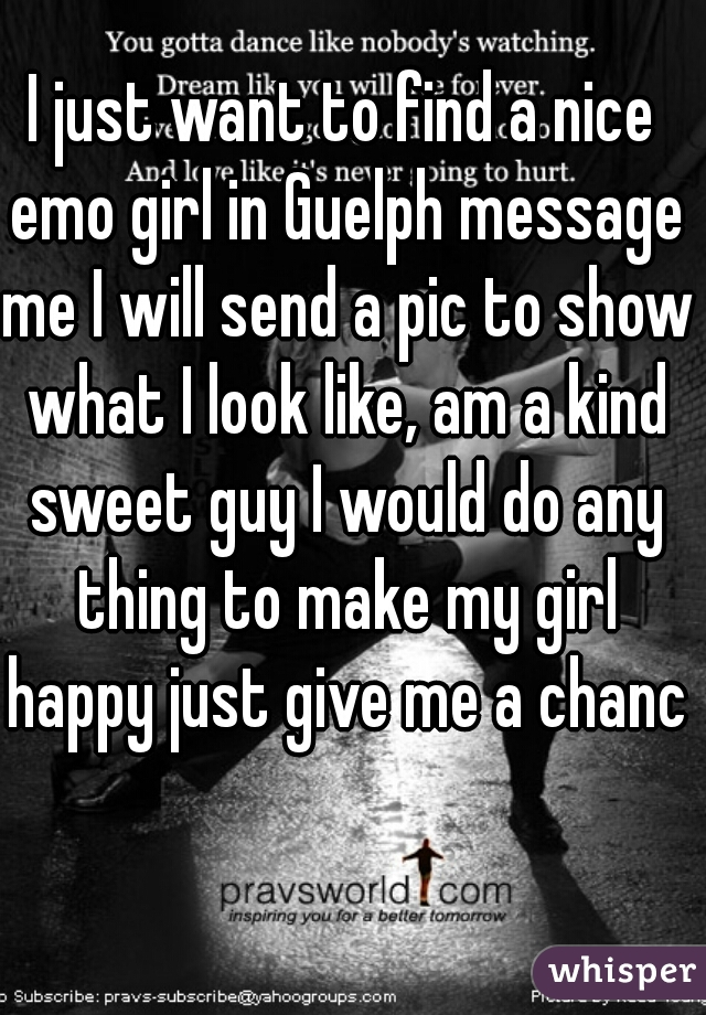 I just want to find a nice sweet guy