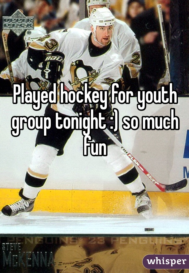 Played hockey for youth group tonight :) so much fun