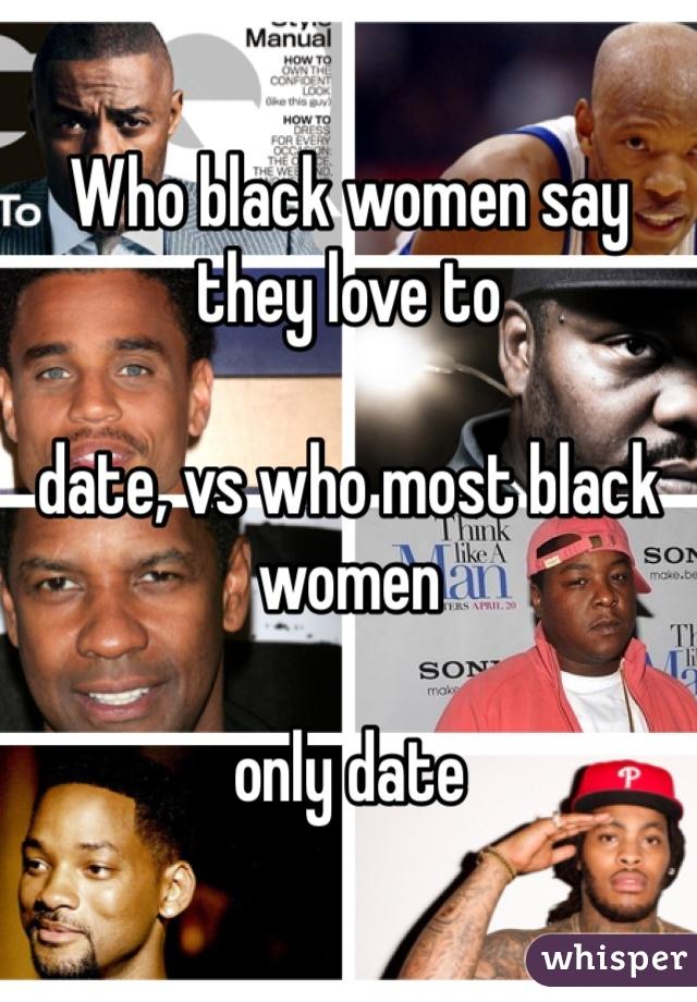 Only date black women