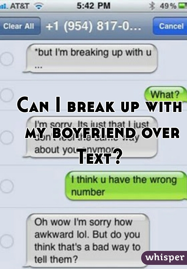 Can I break up with my boyfriend over Text?