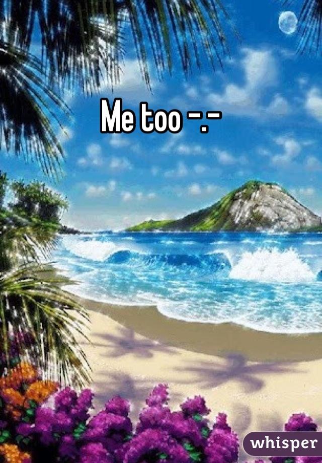 Me too -.-