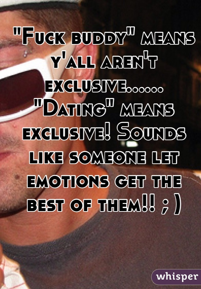 What does exclusive dating means