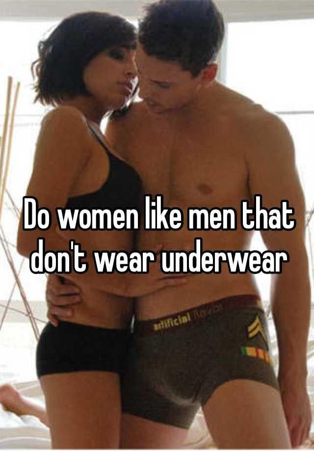 Do women like briefs on men
