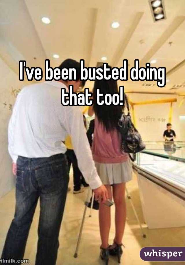 I've been busted doing that too!