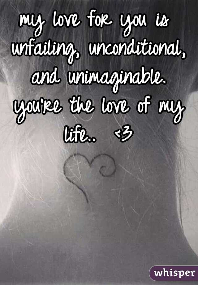my love for you is unconditional