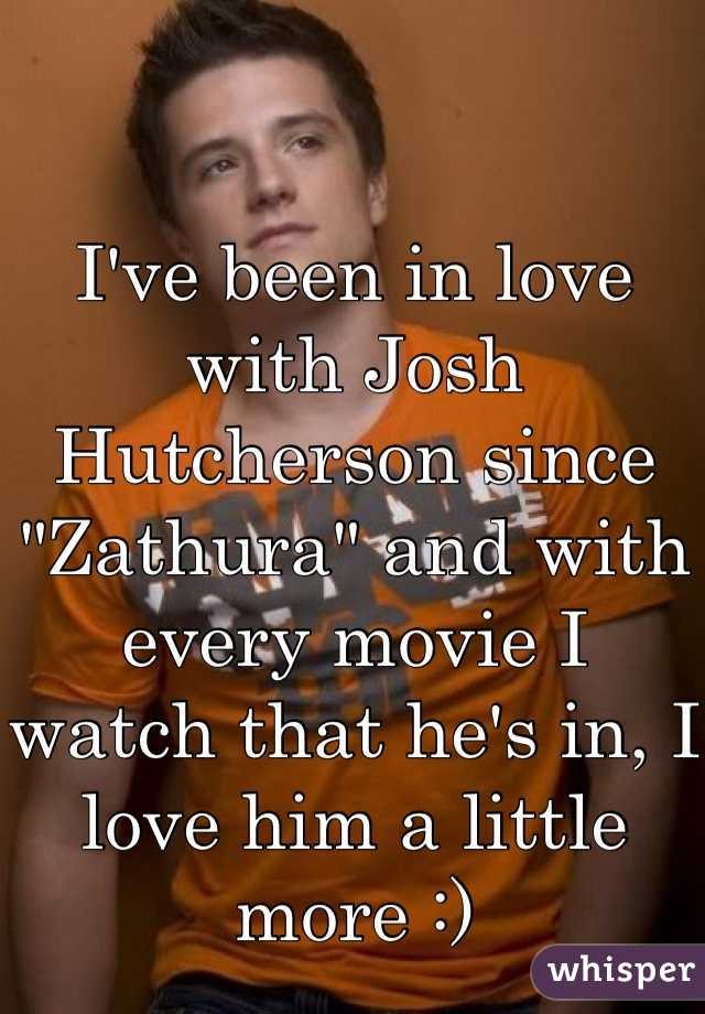 """I've been in love with Josh Hutcherson since """"Zathura"""" and with every movie I watch that he's in, I love him a little more :)"""