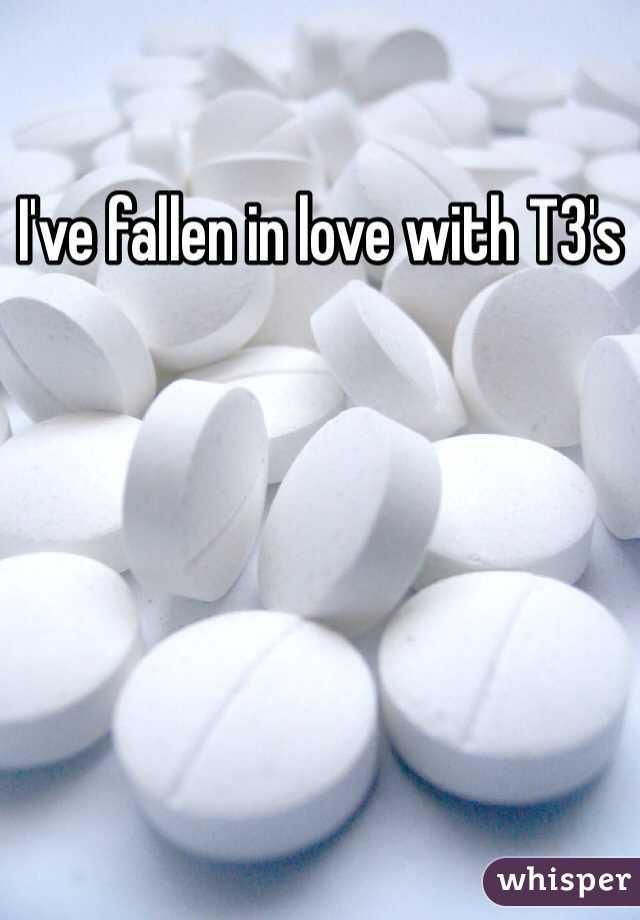 I've fallen in love with T3's