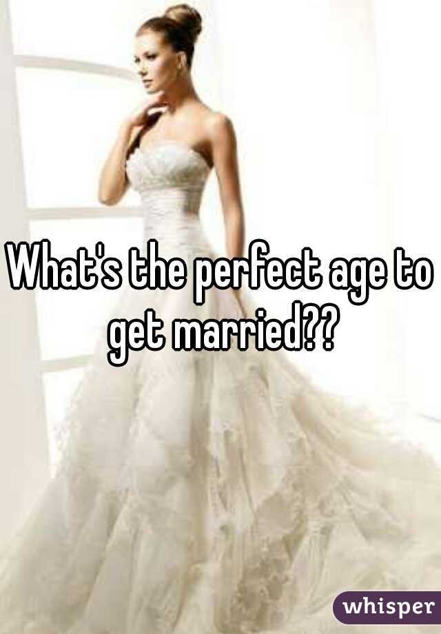 What's the perfect age to get married??