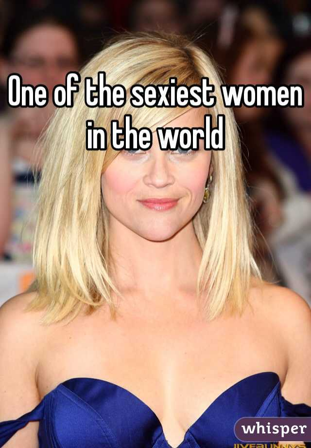 One of the sexiest women in the world