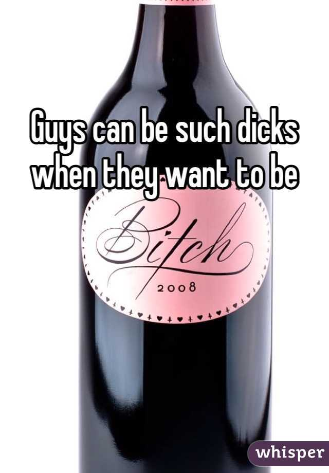 Guys can be such dicks when they want to be