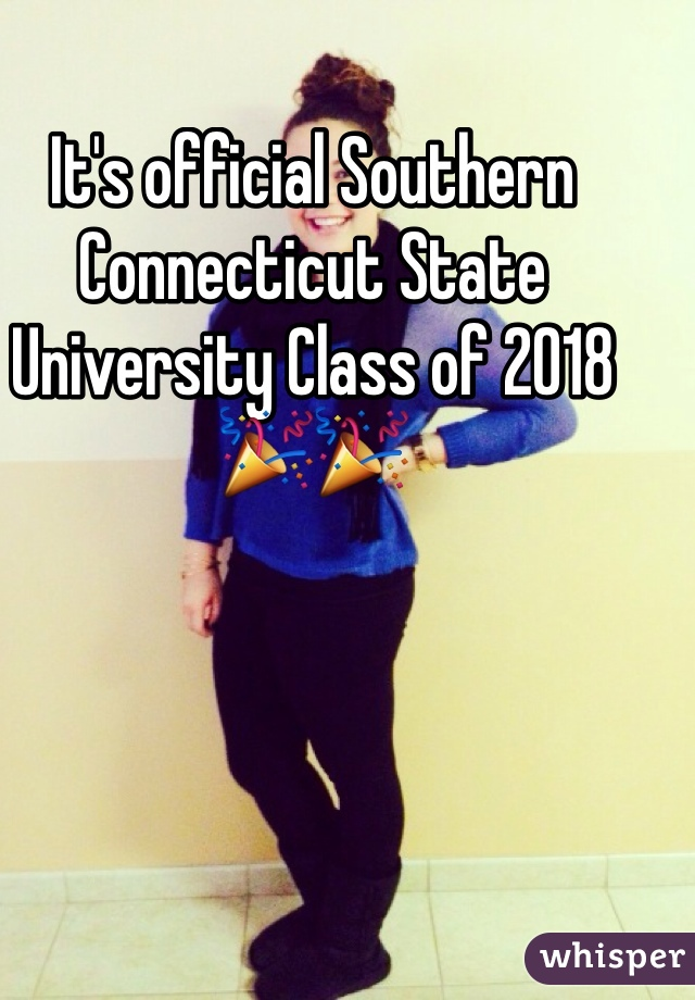 It's official Southern Connecticut State University Class of 2018🎉🎉