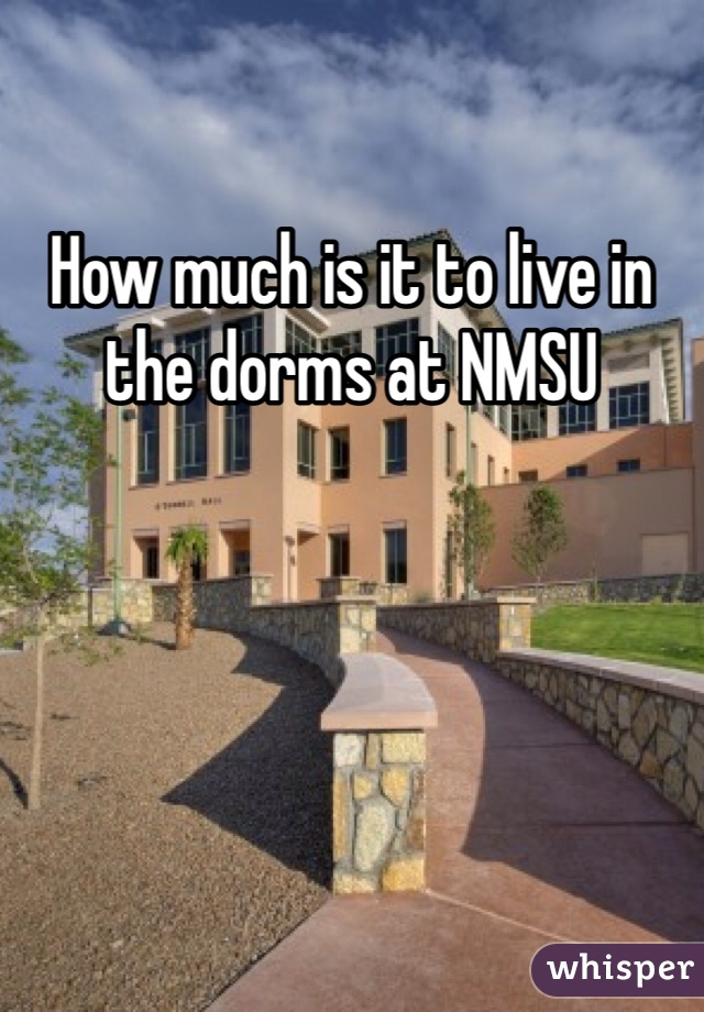 How much is it to live in the dorms at NMSU