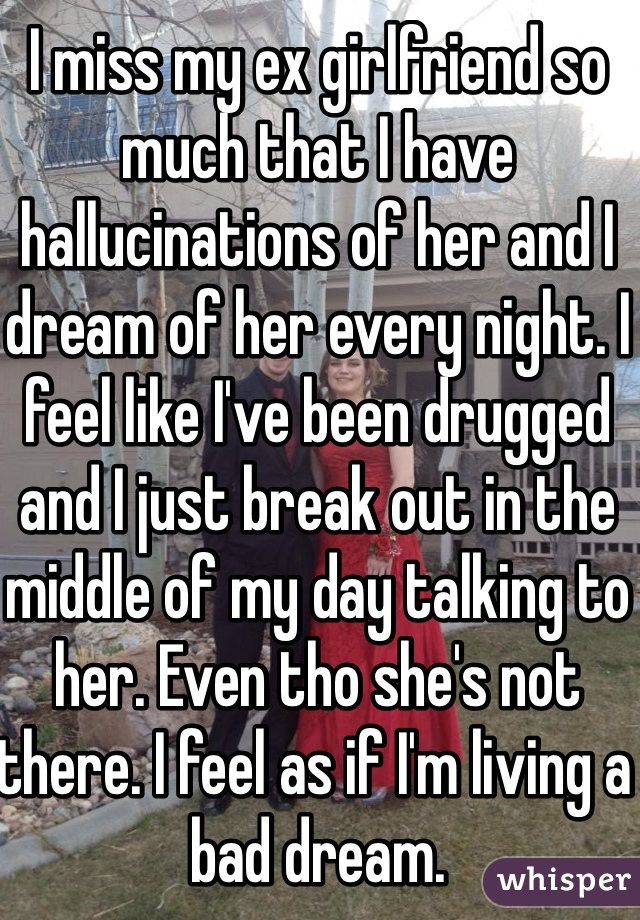 I Dream About My Ex Girlfriend Every Night