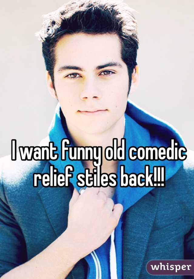 I want funny old comedic relief stiles back!!!