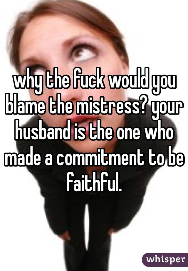 why be a mistress