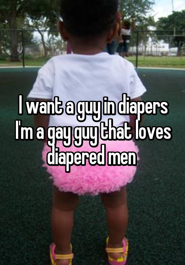 Gay men in diapers