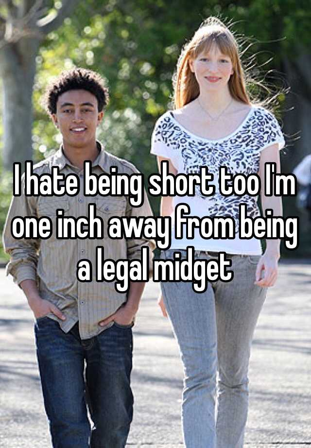 Being short midget