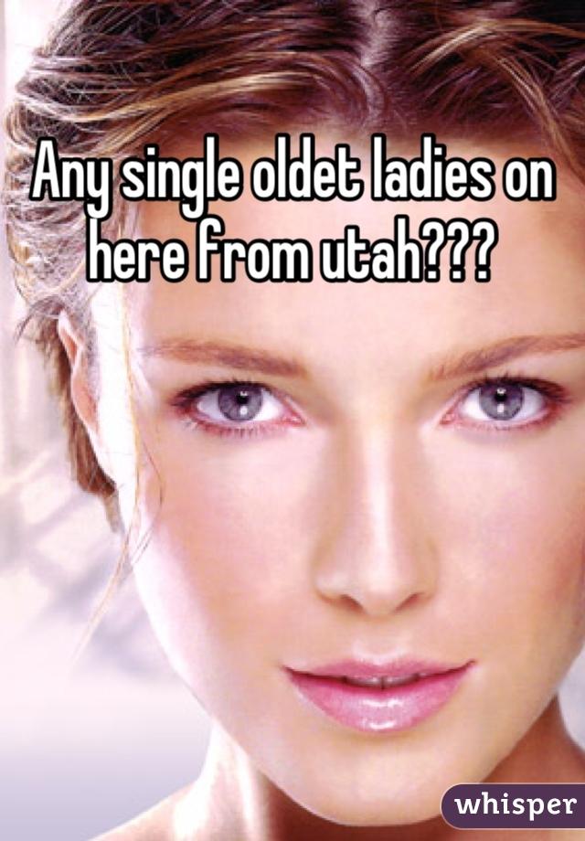 Any single oldet ladies on here from utah???