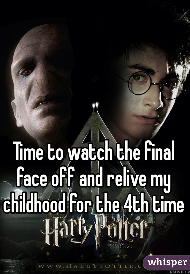 Time to watch the final face off and relive my childhood for the 4th time