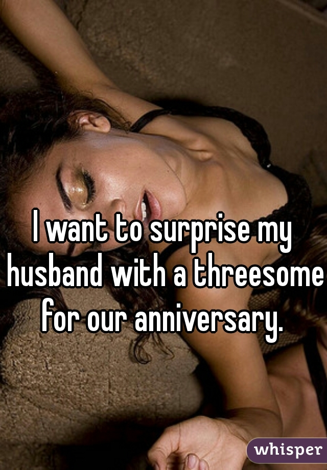 Threesome with my husband