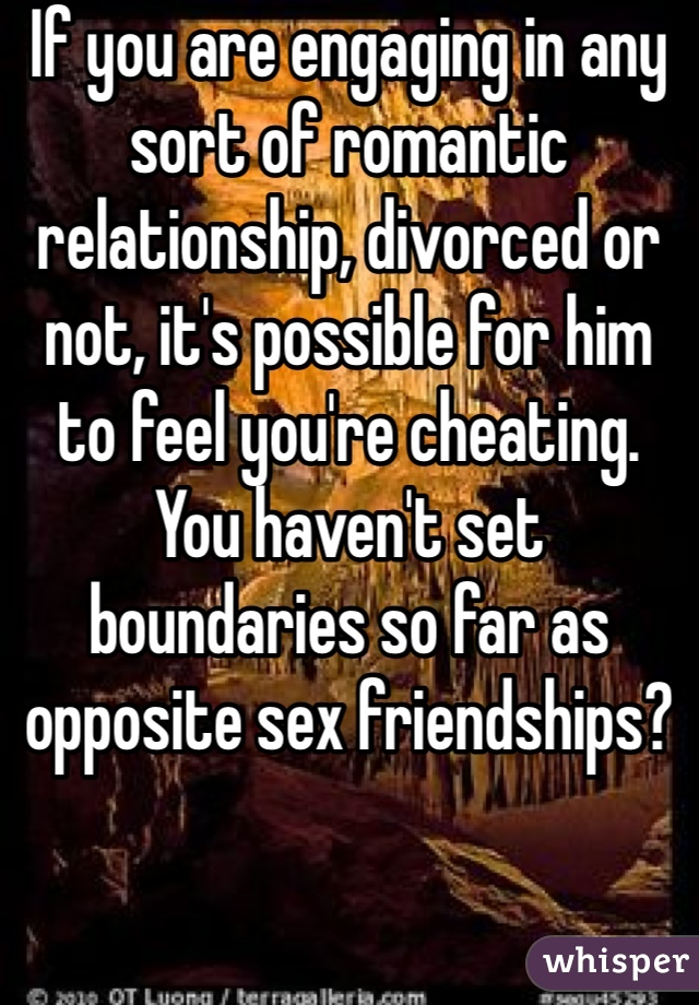 Relationship with opposite sex