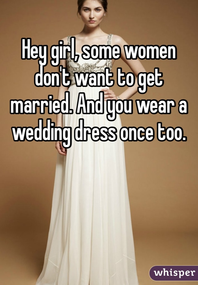 Women who dont want to get married