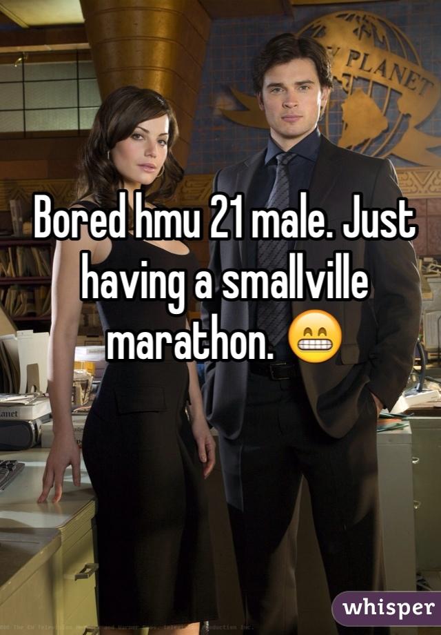 Bored hmu 21 male. Just having a smallville marathon. 😁