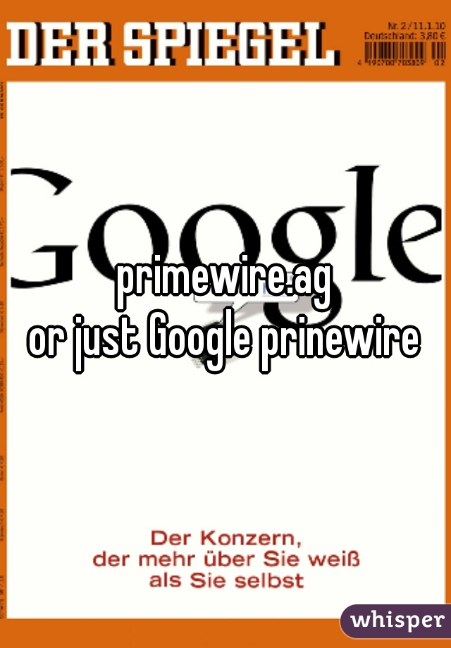 primewire.ag or just Google prinewire