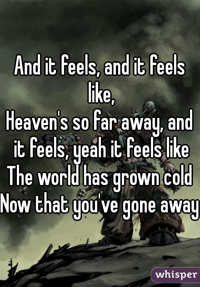So Far Away You Gone So Long