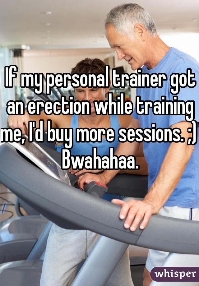 Trainer has a boner