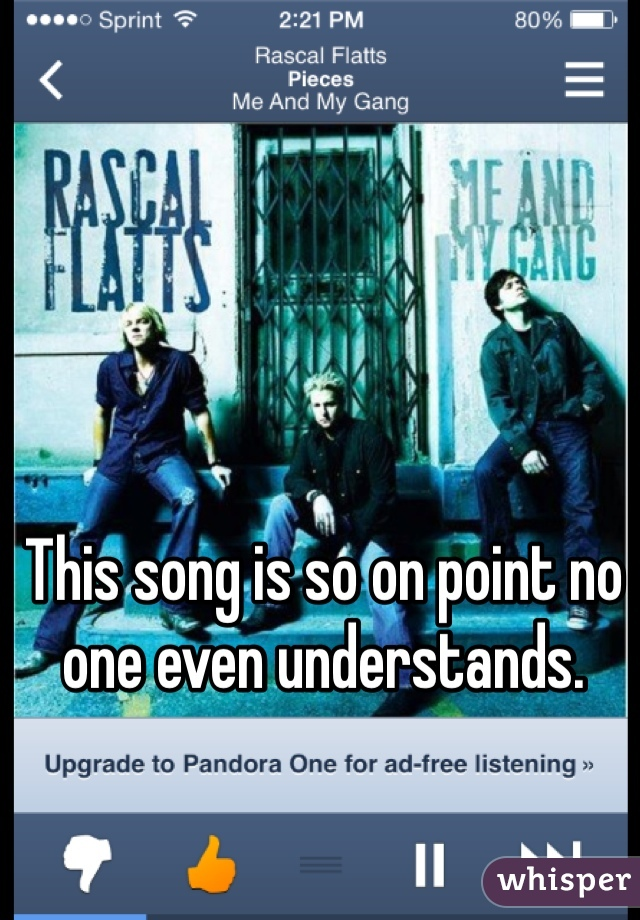 This song is so on point no one even understands.