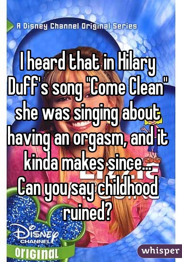 Duff orgasm Hilary