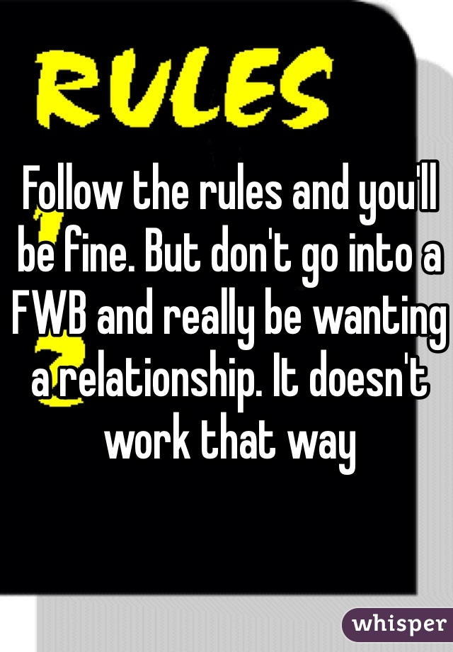 Fwb rules | What are the rules for being a friend with benefits?