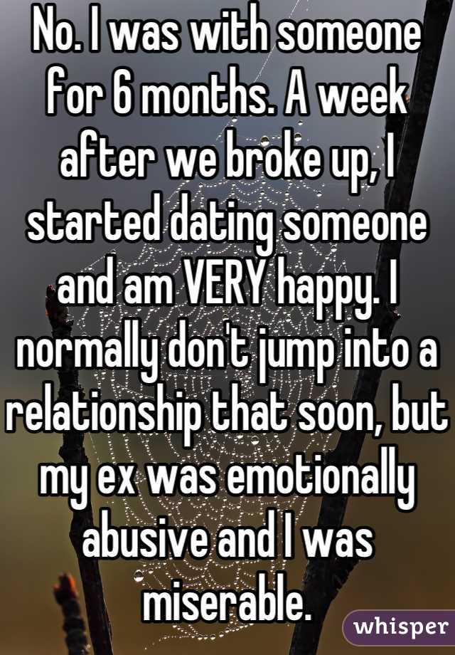 Dating 6 months after a break up