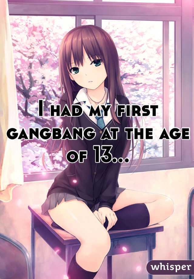 I had a gang bang