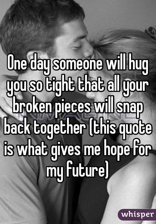 Guy hugs a you tightly when What Does