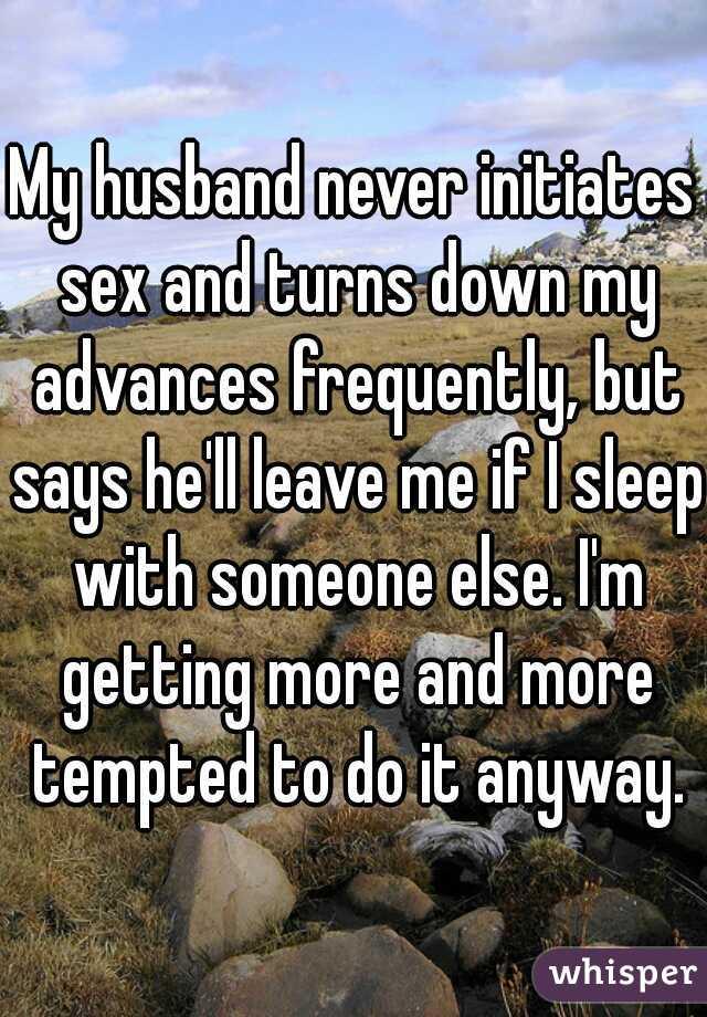 My husband never initiates sex