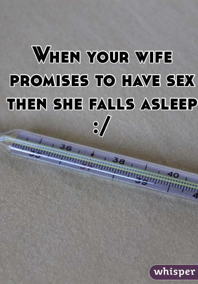 Having sex when she asleep