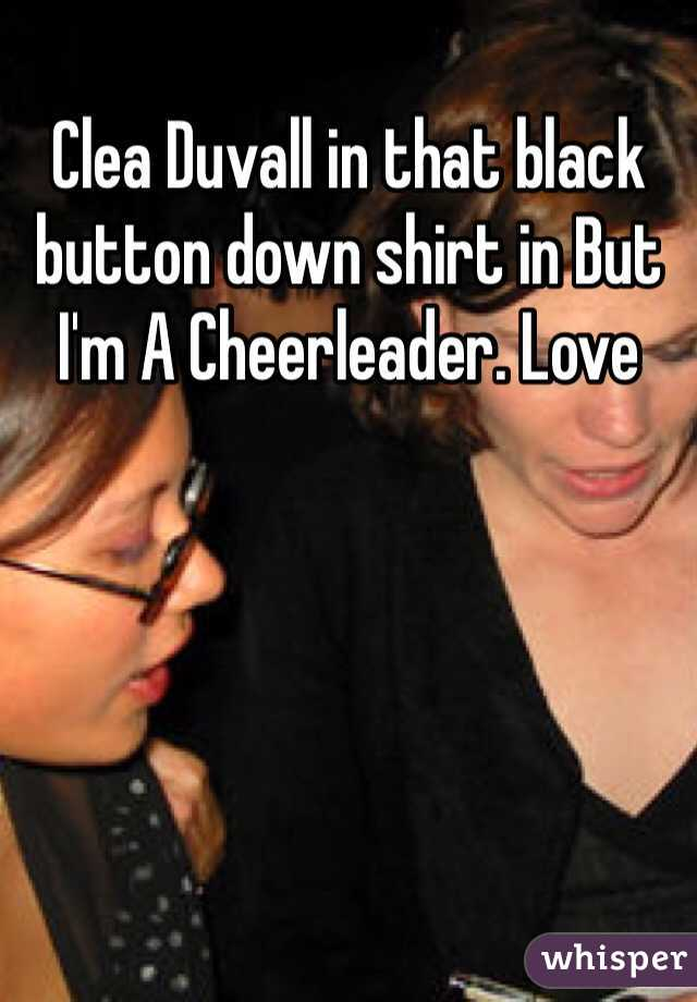 Clea Duvall in that black button down shirt in But I'm A Cheerleader. Love