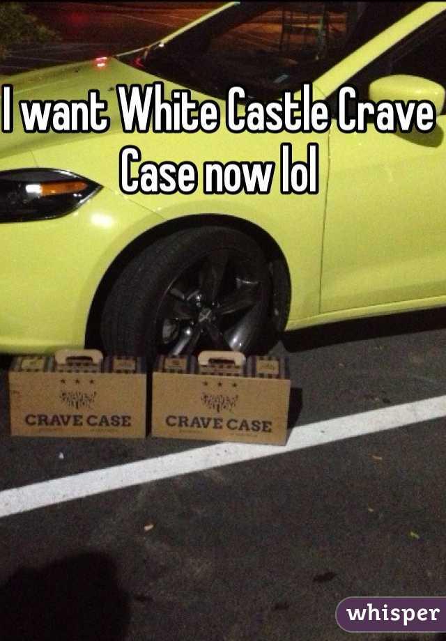 I want White Castle Crave Case now lol