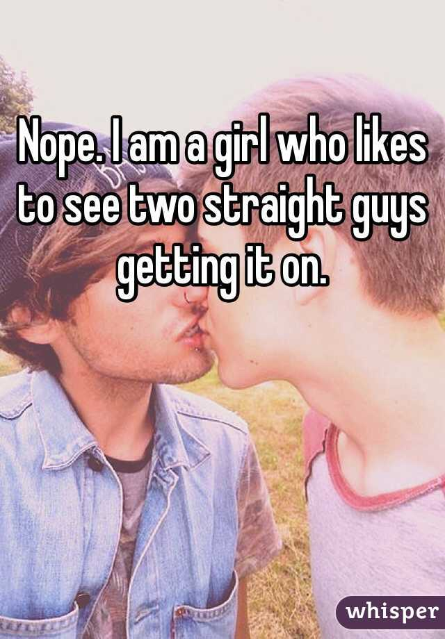 Two Straight Guys