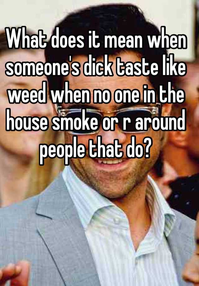 What does dick weed mean