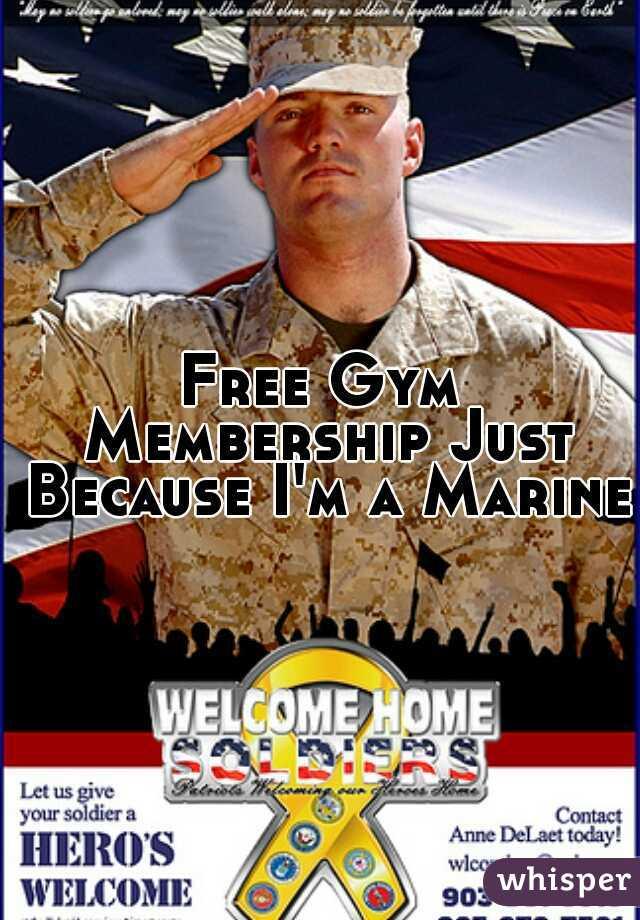 Free Gym Membership Just Because I'm a Marine