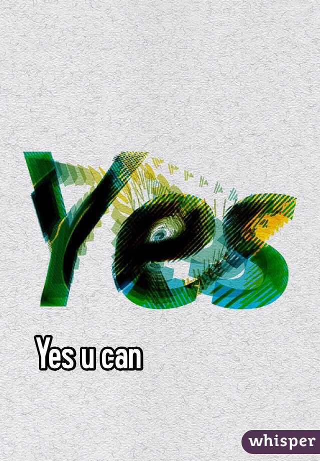 Yes u can