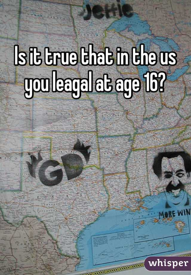 Is it true that in the us you leagal at age 16?