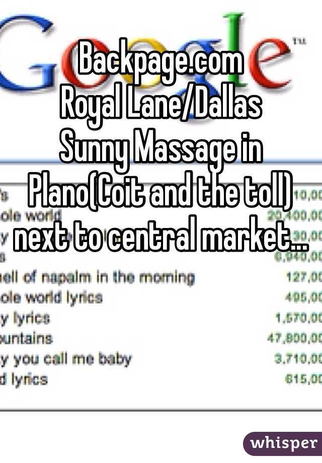 Backpage Com Royal Lane Dallas Sunny Massage In Planocoit And The Toll Next To Central