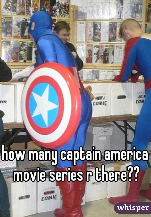 how many captain america movie series r there??